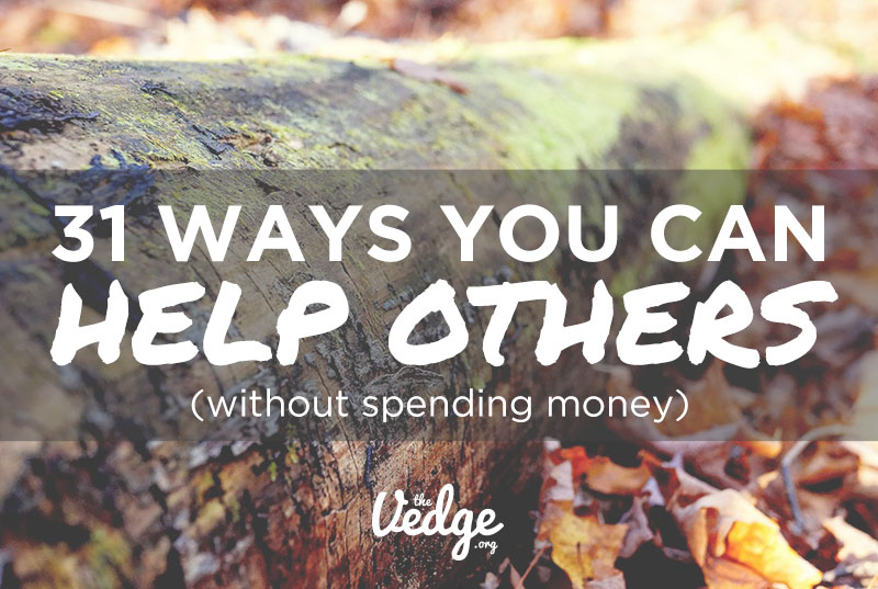 31 Ways to Help Others